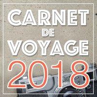 Carnet de Voyage 2018